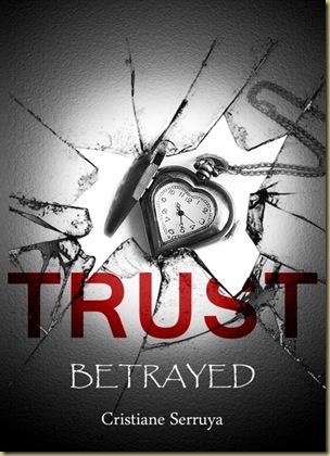 TRUST- Betrayed