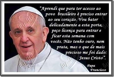 22 DE JULHO...PAPA CHEGOU NO BRASIL