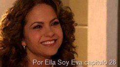 Por Ella Soy Eva capitulo 28