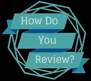How do you Review...-