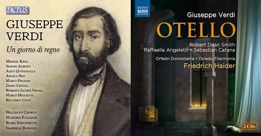 CD REVIEW: Giuseppe Verdi - UN GIORNO DI REGNO (Tactus TC 812290) & OTELLO (NAXOS 8.660357-58)