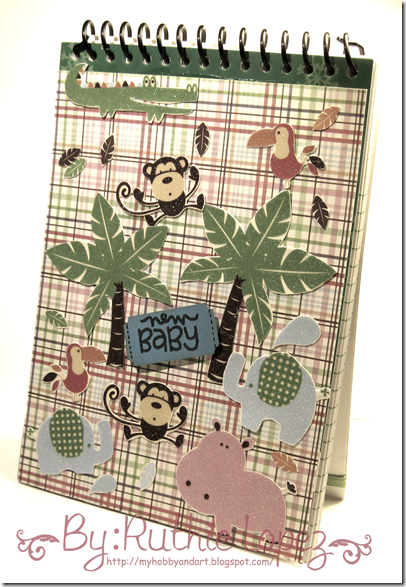 Libreta alterada - Altered notebook - Patty Tanuz Blog Hop - Feliz Cumpleaños - New Baby - Ruthie Lopez