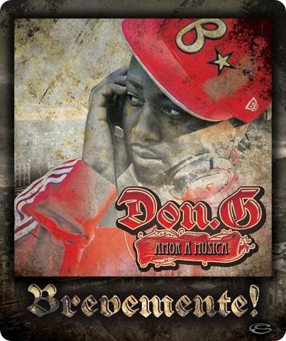 Don.G - Mixtape 'Amor à Música' [Brevemente]