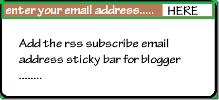 add rss subscribe email sticky bar for blogger