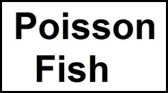 Poisson Fish in France