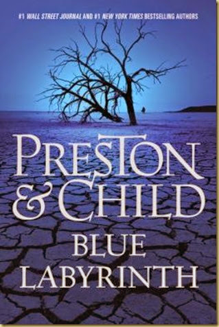 Blue Labyrinth by Preston & Child - Thoughts in Progress