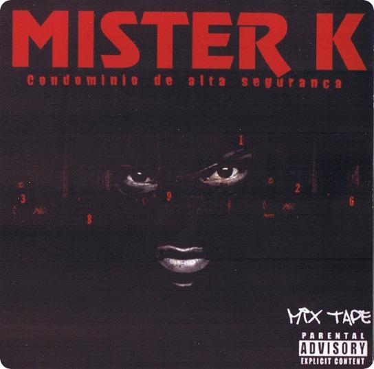 Mister K - Mixtape Condominio de Alta Segurança