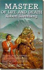 Silverberg-MasterLifeDeath