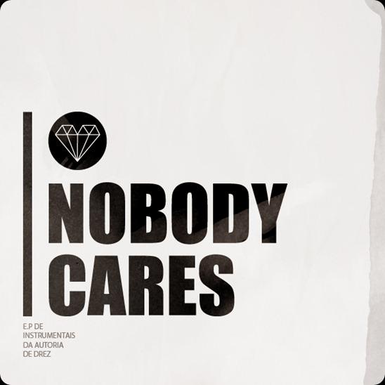Dréz - Nobody Cares (Frente)