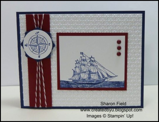 The Open Sea, Summer Mini Catalog, Created By You, Online Store, Stampin' Up!, Created By You, Bakers Twine, masculine cards, schooner, big shot, embossing, square lattice textured embossing folder