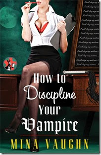 How to Discipline Your Vampire