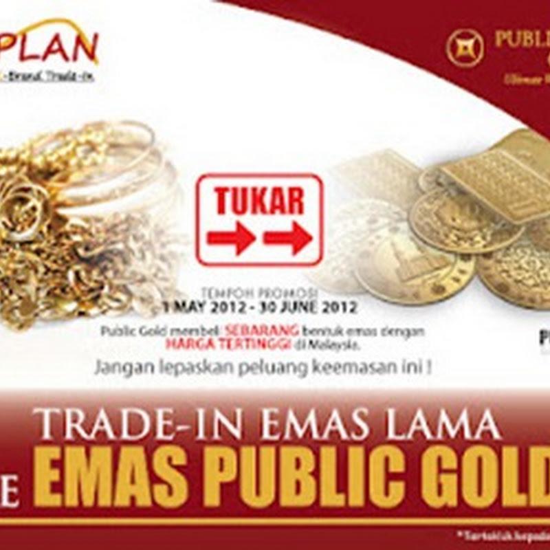 Jom Tukar Emas Dengan Public Gold ...