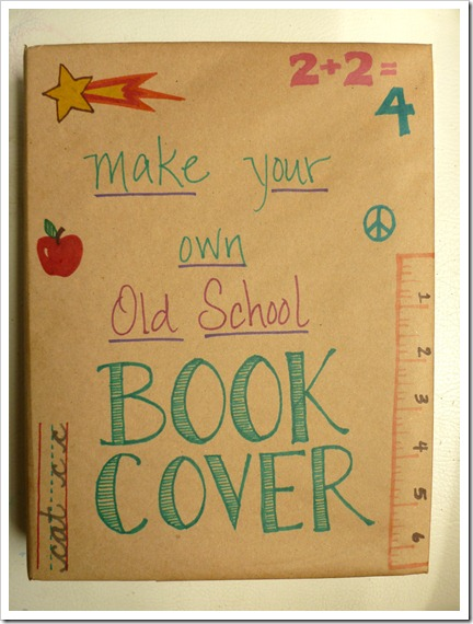 Paper Bag Book Cover Tutorial ~ Abernathy crafts old school book covers tutorial