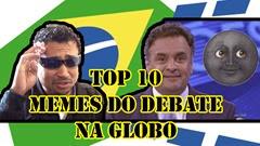 top 10 memes debate na globo candidatos a presidência