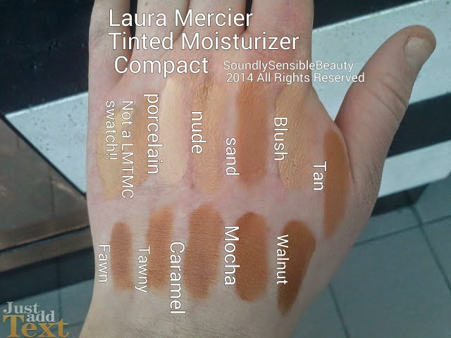Laura Mercier Tinted Moisturizer Compact SPF 25 Swatches of Shades & Review; Porcelain, Nude, Sand, Blush, Tan, FAwn, Tawny, Caramel, Mocha, Walnut