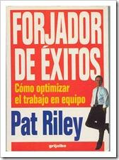 Forjador de Exitos Pat Riley