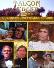 Falcon Crest_#108_Inconceivable Affairs