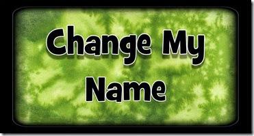 changemyname