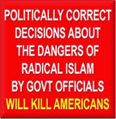 Political Correctness-Islam-Kills Americans