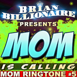 MOM IS CALLING RINGTONE ALERT
