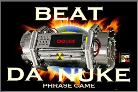 Beat Da Nuke Phrase Game