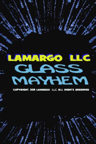 Glass Mayhem