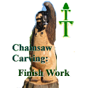 Chainsaw Carving: Finish Work
