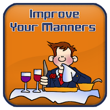 Improve Your Manners Guide