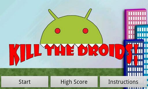 Kill The Droids*