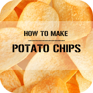 Download Make Homestyle Potato Chips Apk On Pc Download