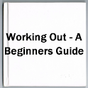 Working Out - A Beginners Guid icon