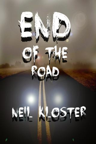 End of the Road - Neil Kloster