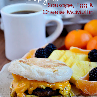 Copycat Sausage, Egg & Cheese McMuffin
