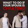 Cheating Spouse Resolutions