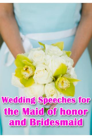 The Maid of Honor Speeches