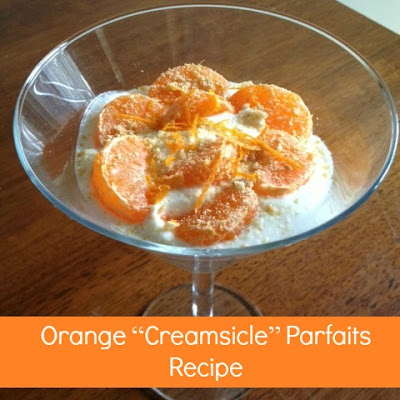 "Orange ""Creamsicle"" Parfaits Recipe from Lil Snappers #LilSnappers"