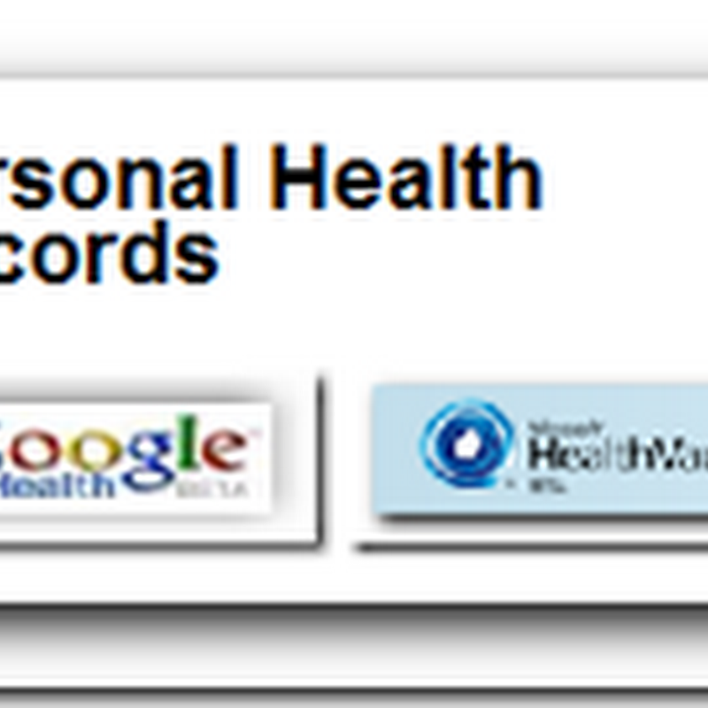 CCHIT Offers PHR Web Site – Personal Health Records