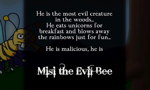 Misi the Evil Bee