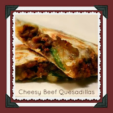 Cheesy Beef Quesadilla