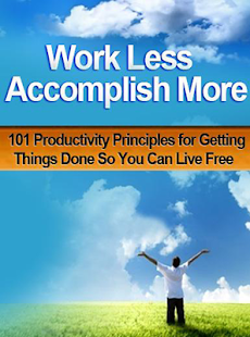 Work Less Accomplish More - screenshot
