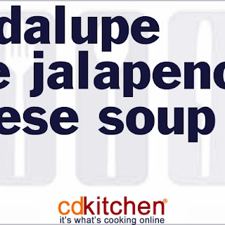 Guadalupe Cafe Jalapeno Cheese Soup
