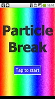 Screenshot of Particle Break