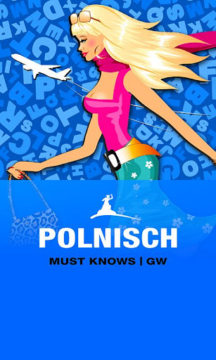 POLNISCH Must Knows GW