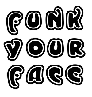 FUNKYOURFACE