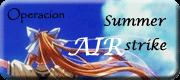 Operación Summer Airstrike