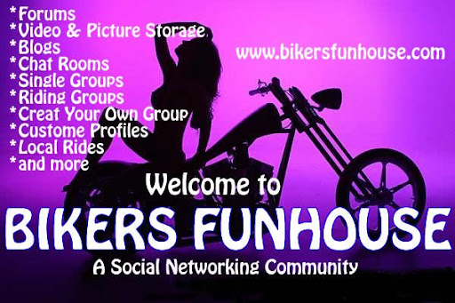 GO TO BIKERSFUNHOUSE.COM