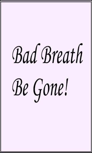 玩免費書籍APP|下載Bad Breath Be Gone! app不用錢|硬是要APP