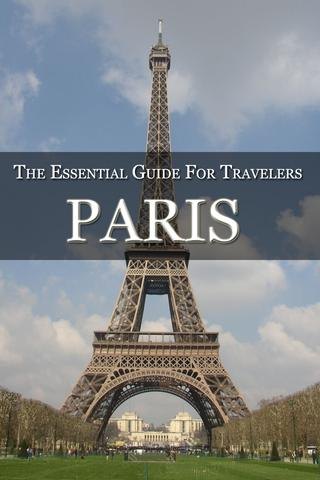 Paris: Essential Travel Guides