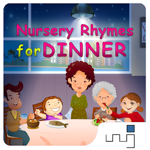 Nursery Rhymes for Dinner