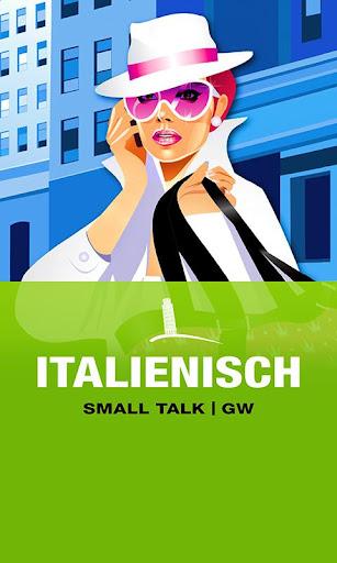 ITALIENISCH Small Talk GW